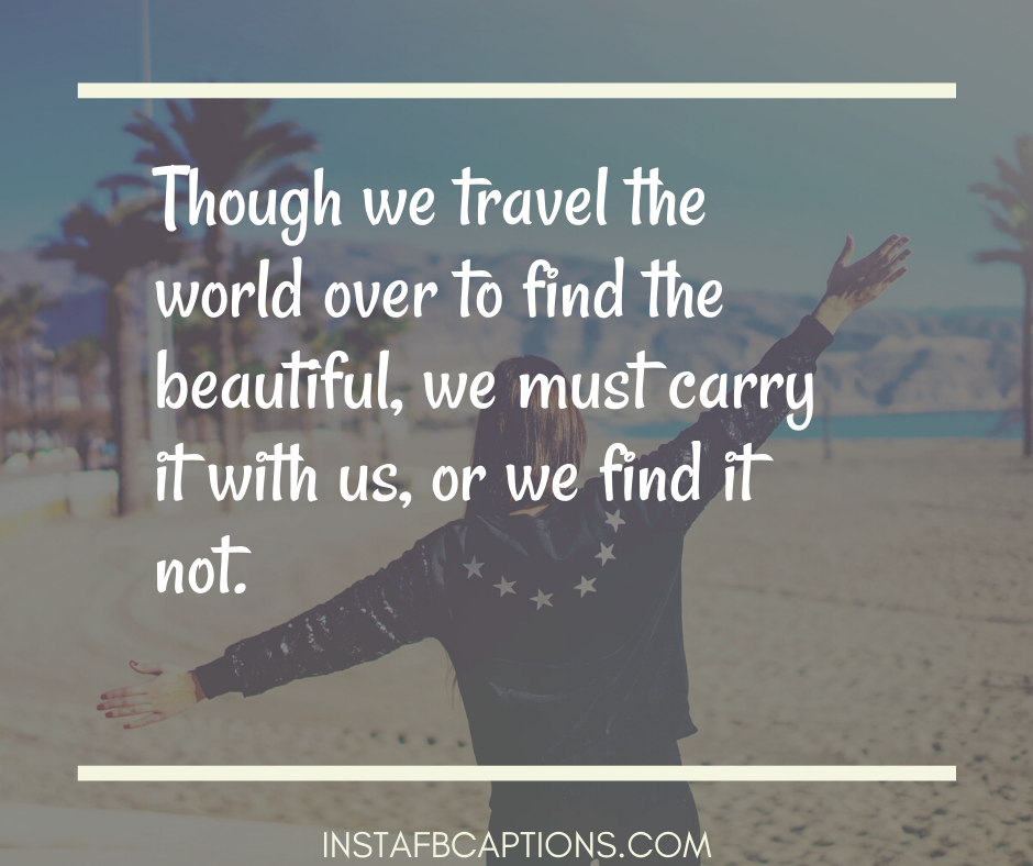 Travel Quote Captions  - Travel Quote Captions - Best TRAVEL Instagram Captions for your 2021 Trip