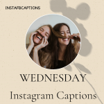 Wednesday Instagram Captions