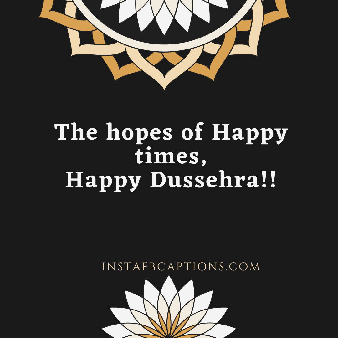 Happy Dussehra Captions  - Happy Dussehra Captions - 200+ DUSSEHRA Instagram Captions, Quotes & Wishes 2021