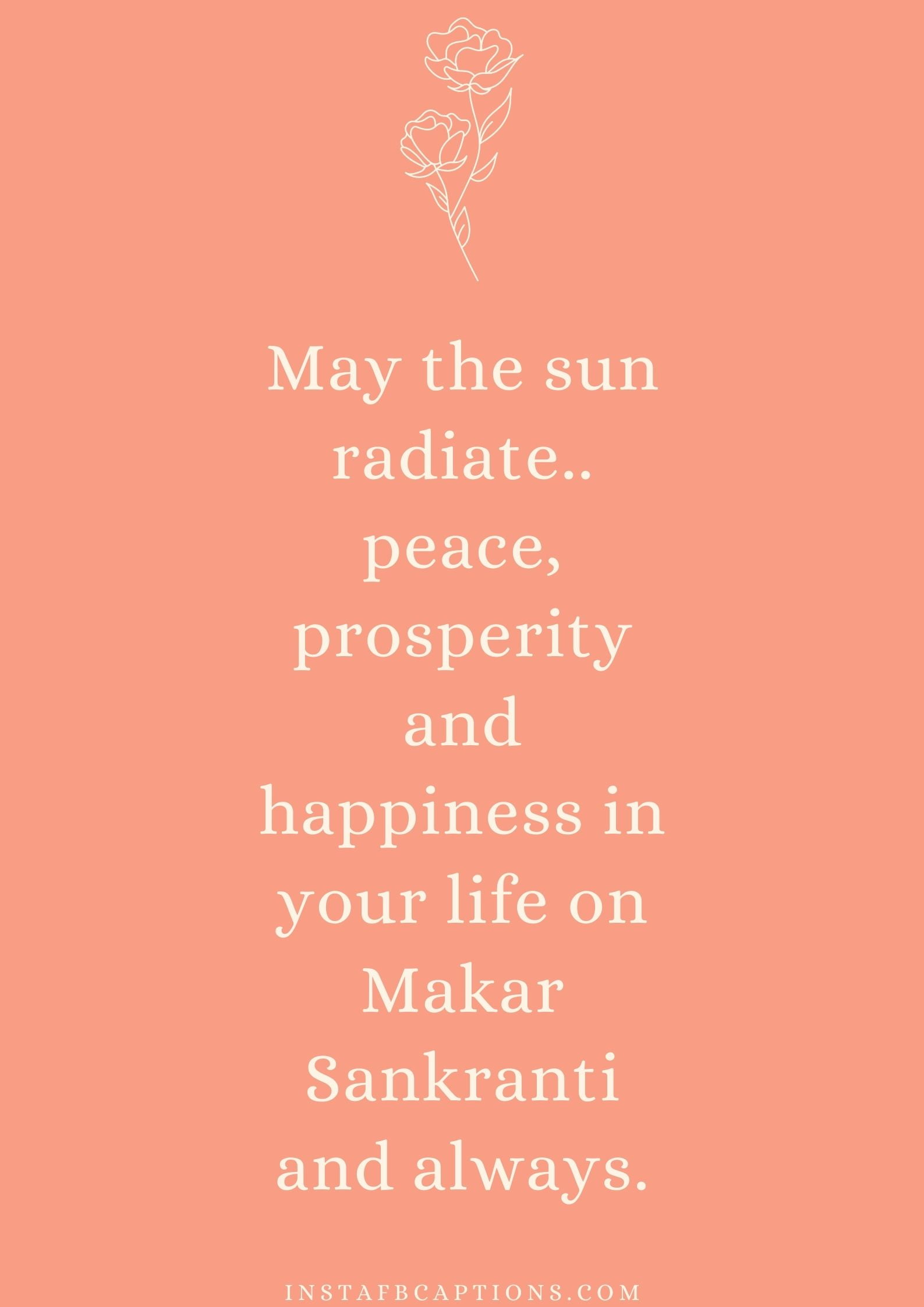 Makar Sankranti 2021 Wishes  - Makar Sankranti 2021 Wishes - MAKAR SANKRANTI Instagram Captions and Quotes 2021