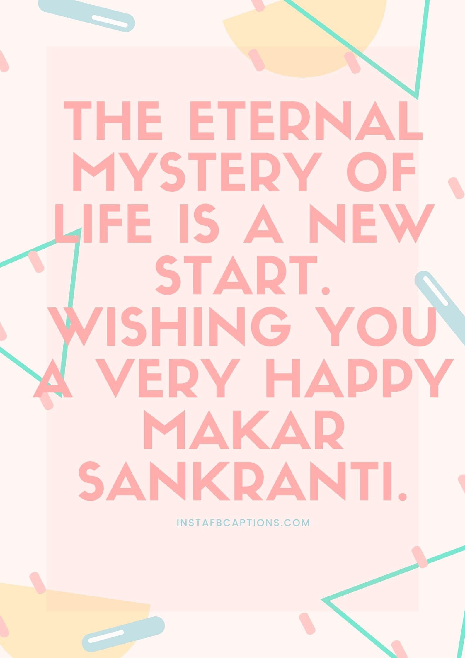 Makar Sankranti Whatsapp Status  - Makar Sankranti Whatsapp Status - MAKAR SANKRANTI Instagram Captions and Quotes 2021