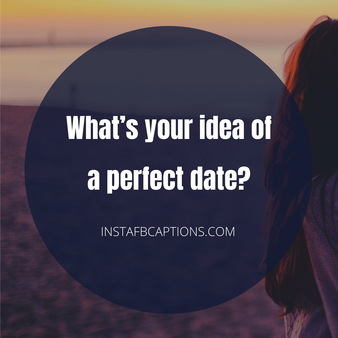 Romantic Questions To Ask A Girl  - Romantic Questions To Ask A Girl - QUESTIONS to Ask a GIRL to Know Her Better in 2021