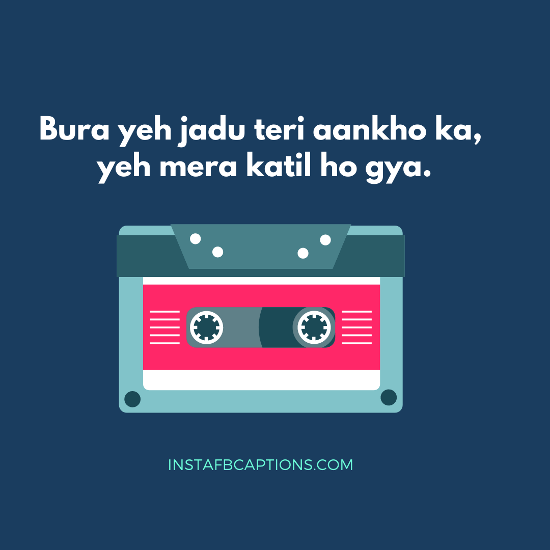 Song Lyrics Captions In Hindi  - Song Lyrics Captions in Hindi - 50+ Best SONG LYRICS Instagram Captions 2021
