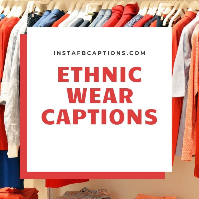 Ethnic Wear Captions
