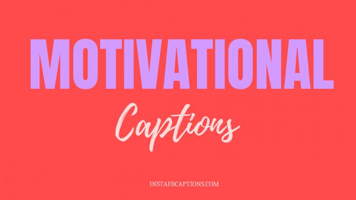 Motivational Captions