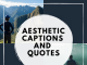 Aesthetic Captions And Quotes  - Aesthetic Captions and Quotes 80x60 - Latest Posts