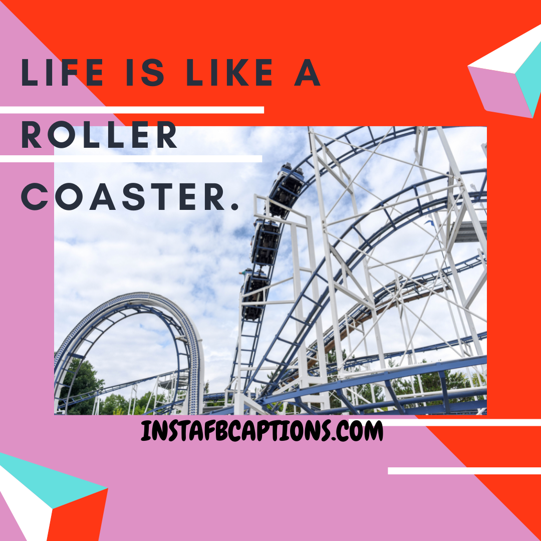 Captions To Use For Roller Coasters For Adventurous People  - Captions To Use For Roller Coasters For Adventurous People - Amusement Park Captions & Quotes For Instagram in 2021