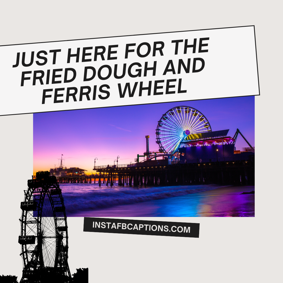 Ferris Wheel Captions To Enjoy Life (1)  - Ferris Wheel Captions To Enjoy Life 1 - Amusement Park Captions & Quotes For Instagram in 2021