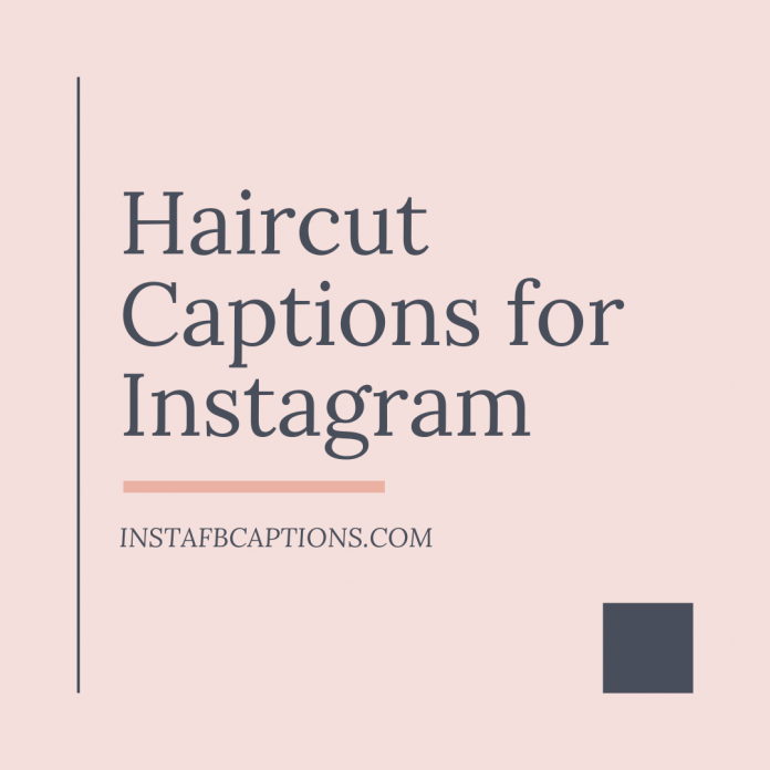 Haircut Captions For Instagram