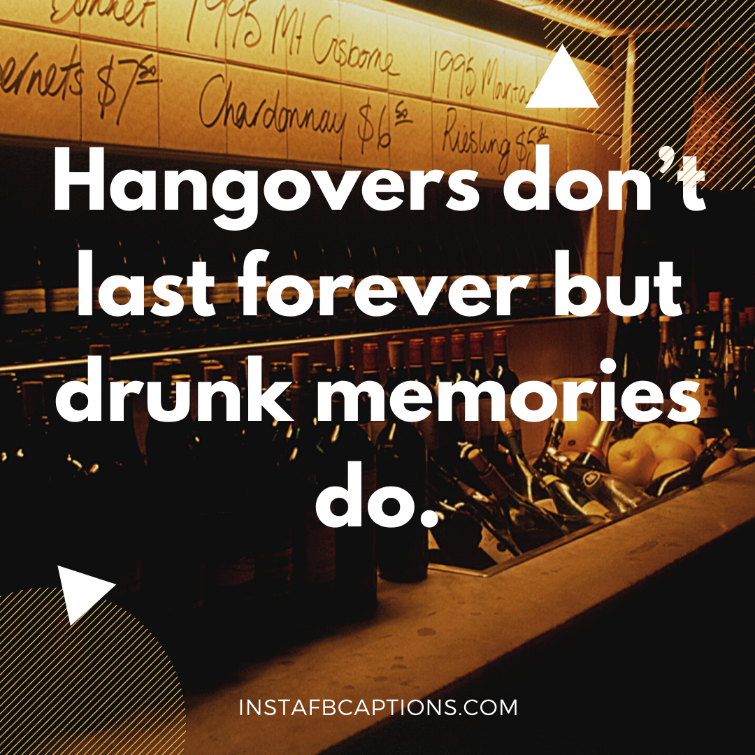 Hangover Instagram Captions For After Party Nights   - Hangover Instagram Captions for After Party Nights  1 - 90+ Divine Drinking & Beer Captions for Instagram 2021