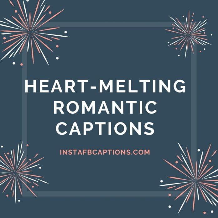 Hearting Melting Romantic Captio