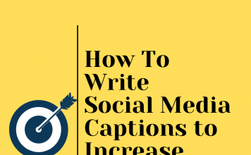 How To Write Social Media Captions To Increase Engagement  - How To Write Social Media Captions to Increase Engagement 356x220 - Latest Posts