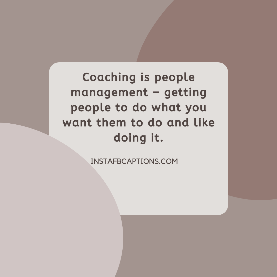Inspiring Coaching Captions For Instagram  - Inspiring Coaching Captions for Instagram - 84 Best Coaching Captions & Quotes for Mentoring on Instagram