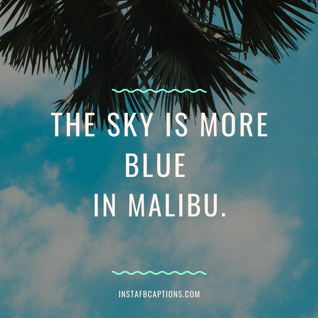 Malibu Instagram Captions For Mesmerizing Vacations  - Malibu Instagram Captions for Mesmerizing Vacations - 80+ Los Angeles Captions & Quotes For Instagram in 2021