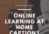 Online Learning At Home Captions  - Online Learning at Home Captions 100x70 - Best Instagram Captions of All Time