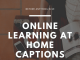 Online Learning At Home Captions  - Online Learning at Home Captions 80x60 - Latest Posts