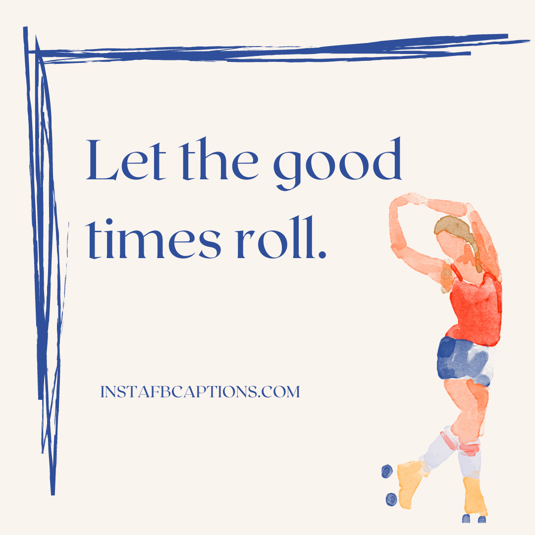 Roller Skating Captions For Rolling Rockstars  - Roller Skating Captions for Rolling Rockstars - 120 Skateboard Captions For Instagram: To Show Off your Skating Skills in Style