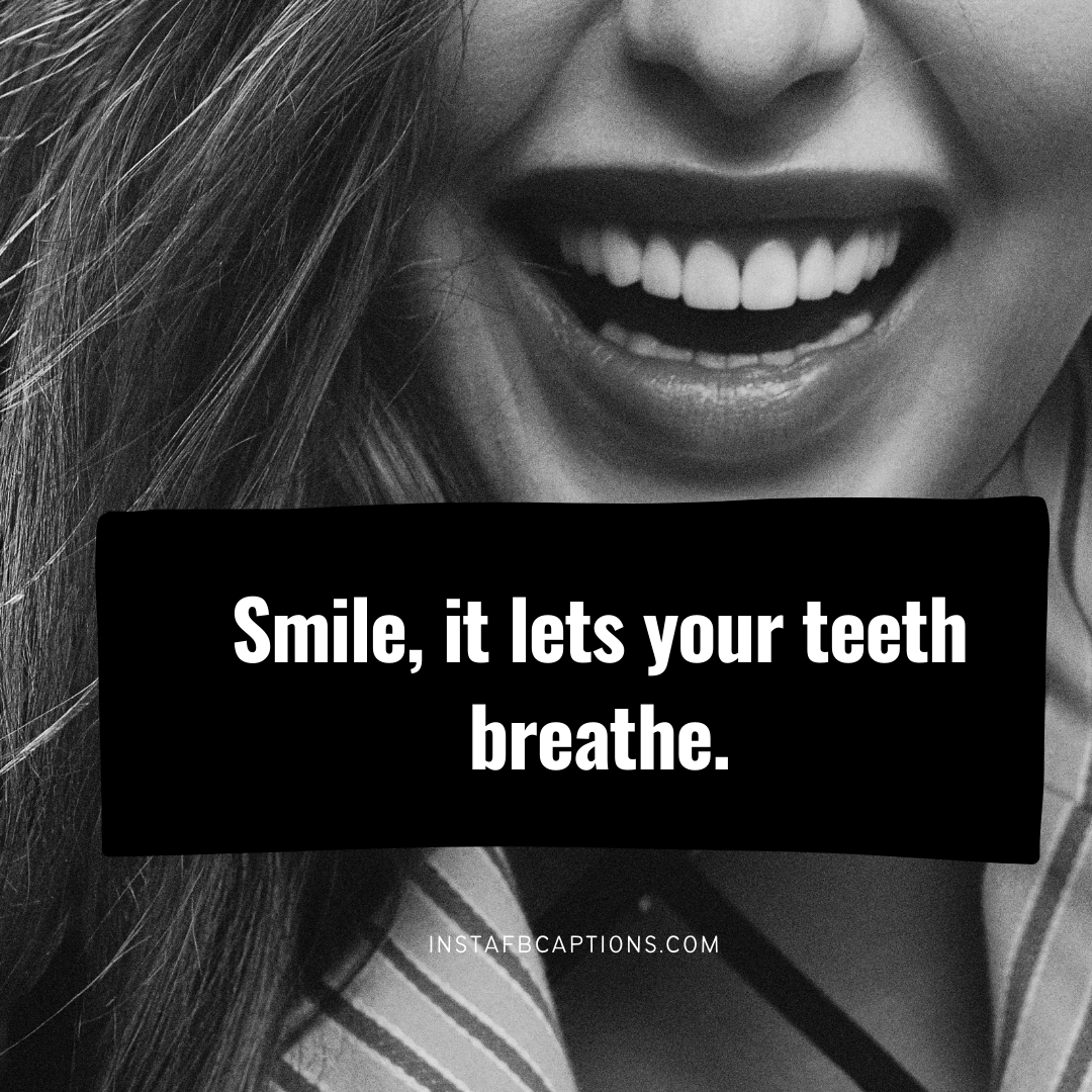 Captions About Teeth And Smile Dentist's Picks  - Captions about Teeth and Smile Dentists Picks - 95+ Dental Captions Perfect Smiles and Sparkling Teeth in 2021