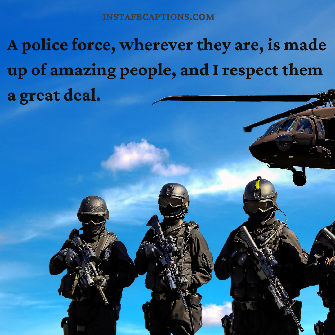 Captions For Brave Police Forces  - Captions for Brave Police Forces - 74 POLICE Captions, Quotes, & Bios for Instagram in 2021