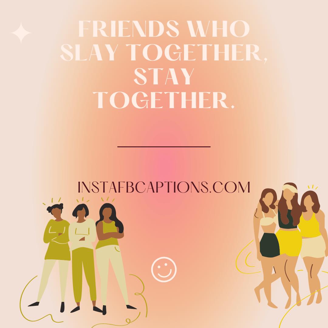 Cheesy Short Bff Squad Captions Trio Editio  - Cheesy Short BFF squad Captions Trio Edition - Best Instagram Captions For Three Friends – Trio BFF in 2021