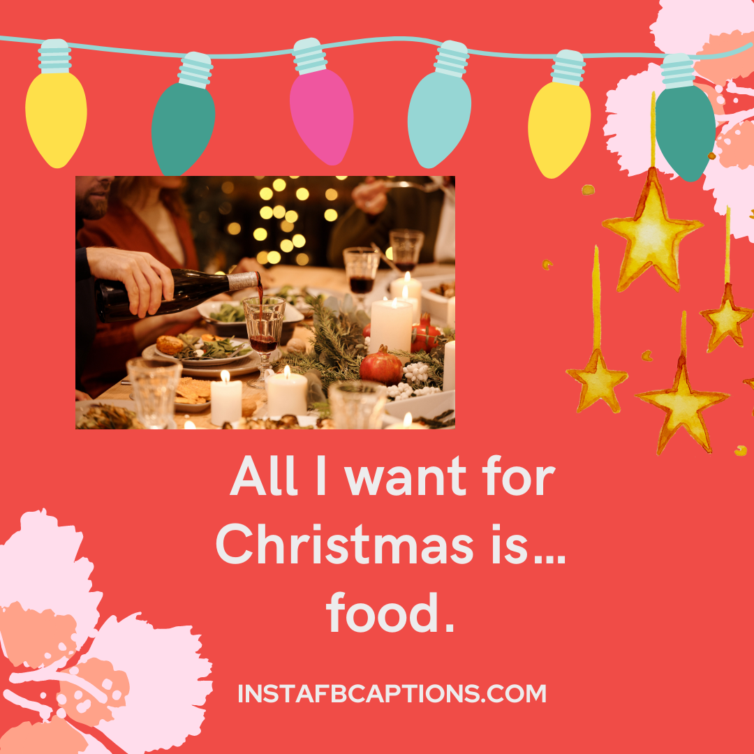 Christmas Dinner Captions Xmas Feast  - Christmas Dinner Captions Xmas Feast - Dinner Instagram Captions & Quotes That Will Fill You Up in 2021