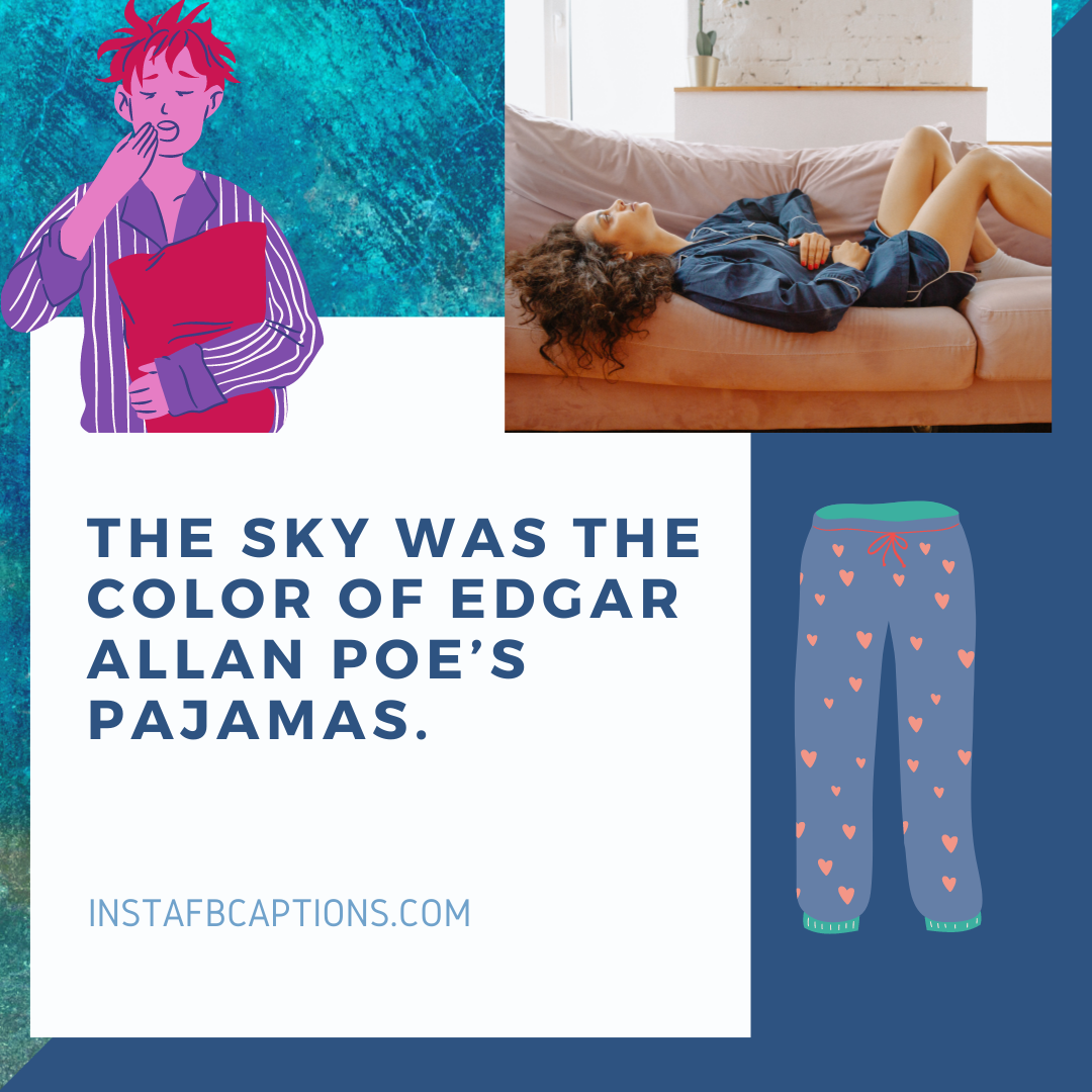 Cute Captions For Pajama Lovers  - Cute captions For Pajama lovers - Pajama Captions For Instagram Photos With Comfy Sleepwear in 2021