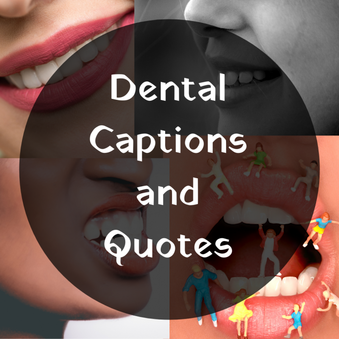 Dental Captions And Quotes