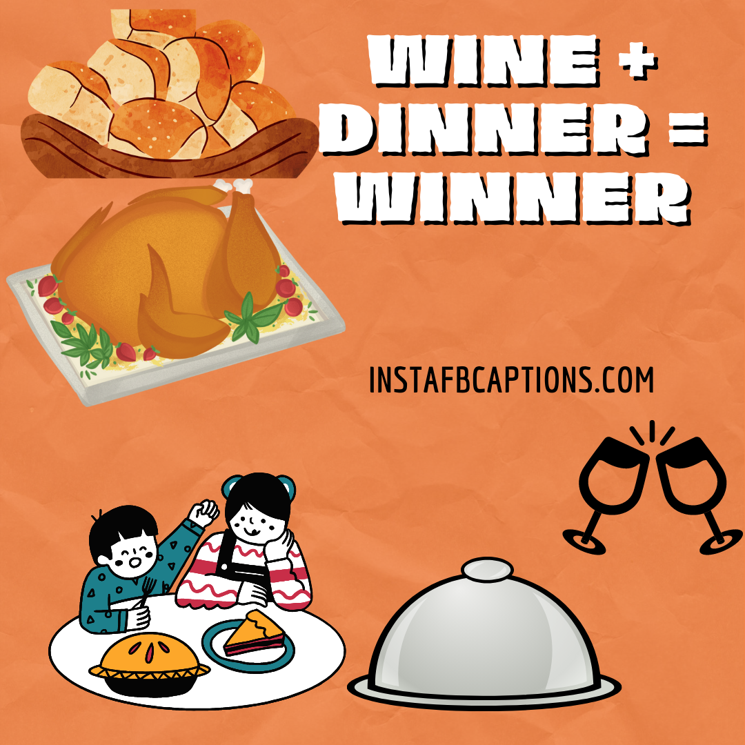 Fancy Dinner Captions Quotes And Sayings Expensive  - Fancy Dinner Captions Quotes and Sayings Expensive - Dinner Instagram Captions & Quotes That Will Fill You Up in 2021