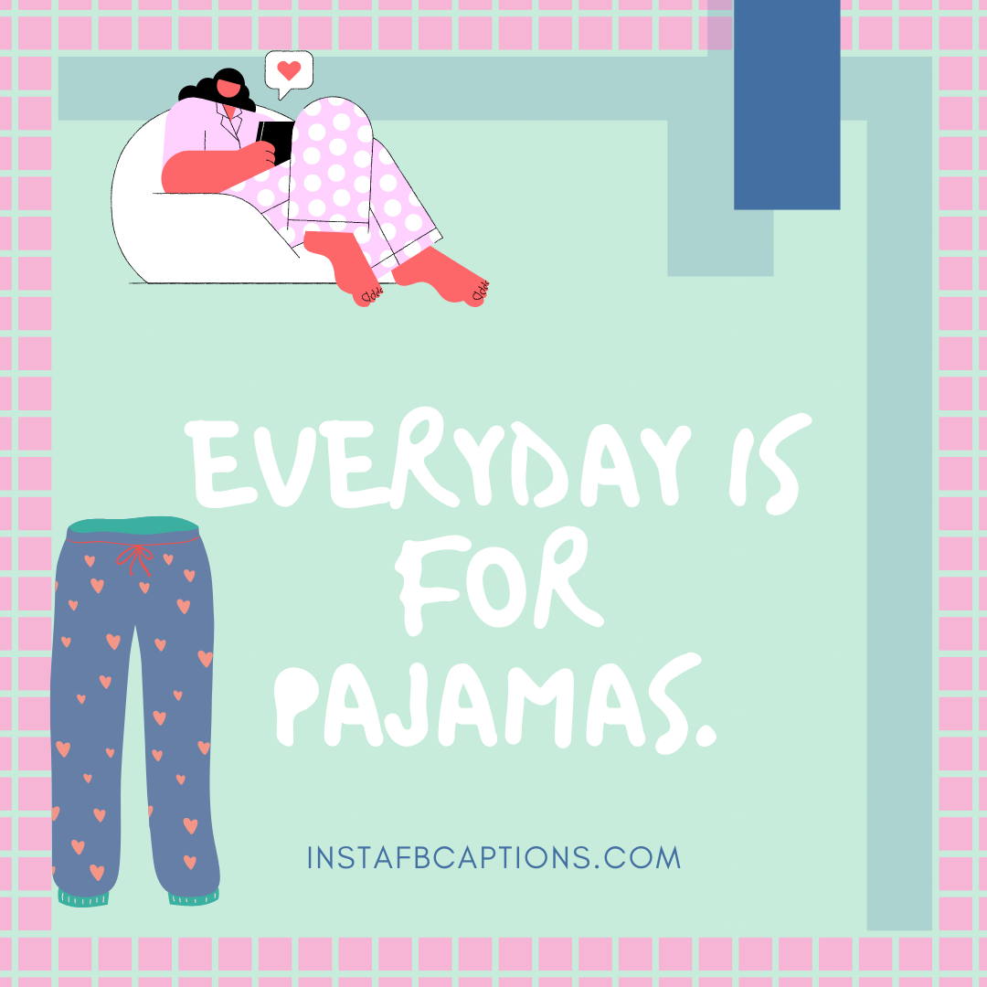 Pajama Captions For Sleepyheads  - Pajama Captions For Sleepyheads  - Pajama Captions For Instagram Photos With Comfy Sleepwear in 2021