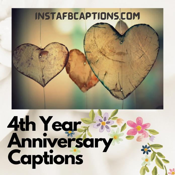 4th Year Anniversary Captions