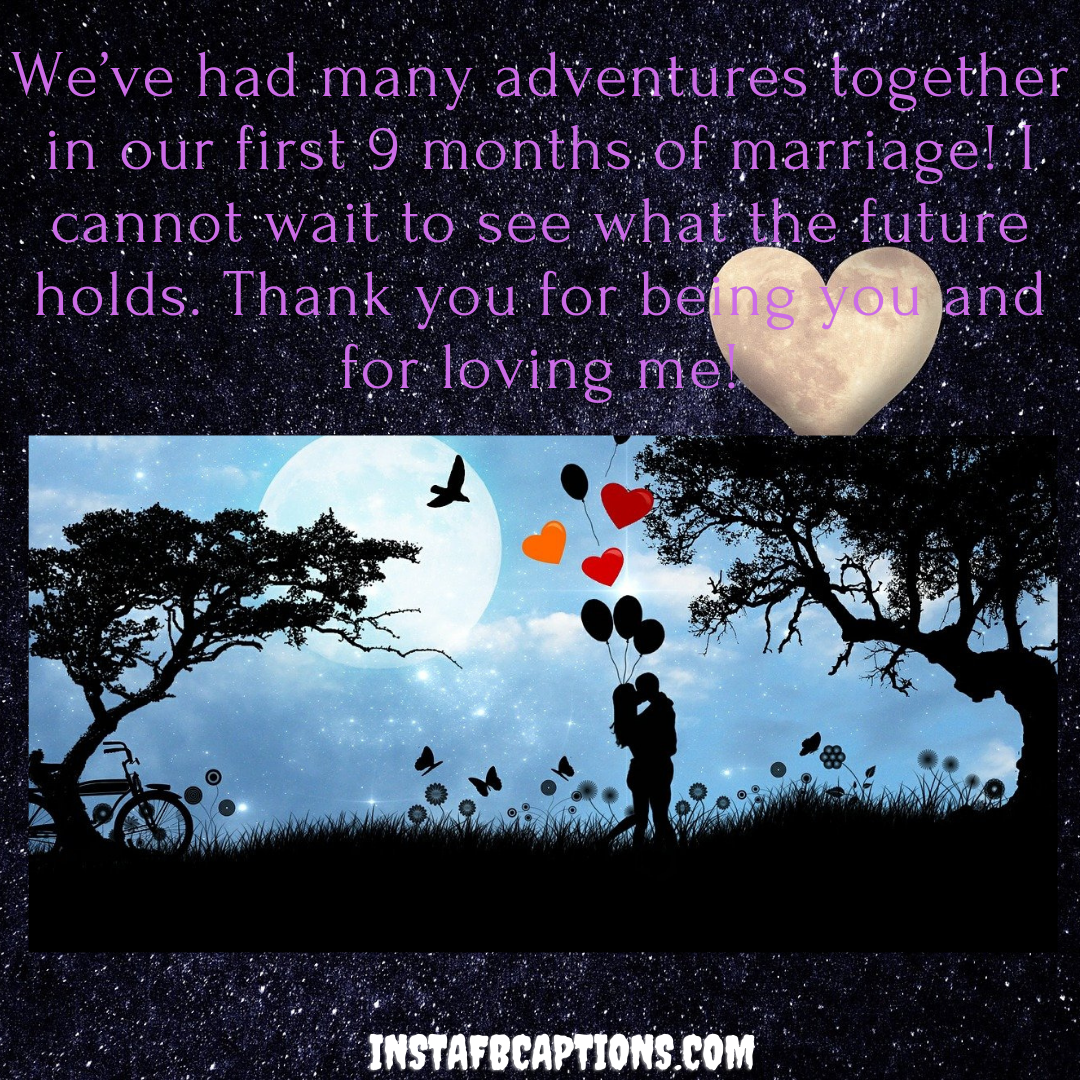 9 Month Anniversary Love Quotes (1)  - 9 Month Anniversary Love Quotes 1 - 9 Months Anniversary Instagram Captions and Quotes in 2021