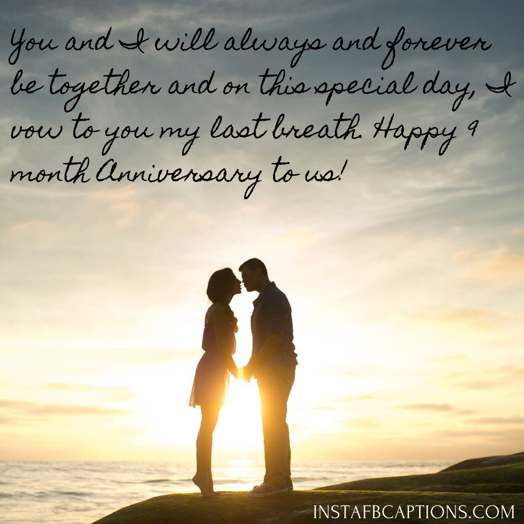 9 Month Anniversary Quotes For Husband  - 9 Month Anniversary Quotes for Husband - 9 Months Anniversary Instagram Captions and Quotes in 2021