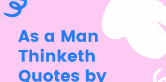 As A Man Thinketh Quotes By James Alle