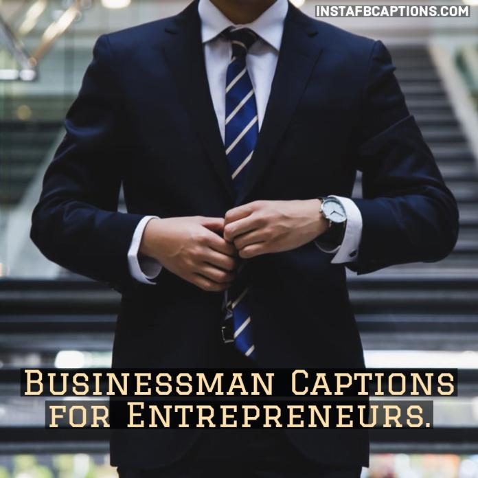 Businessman Captions For Entrepreneurs