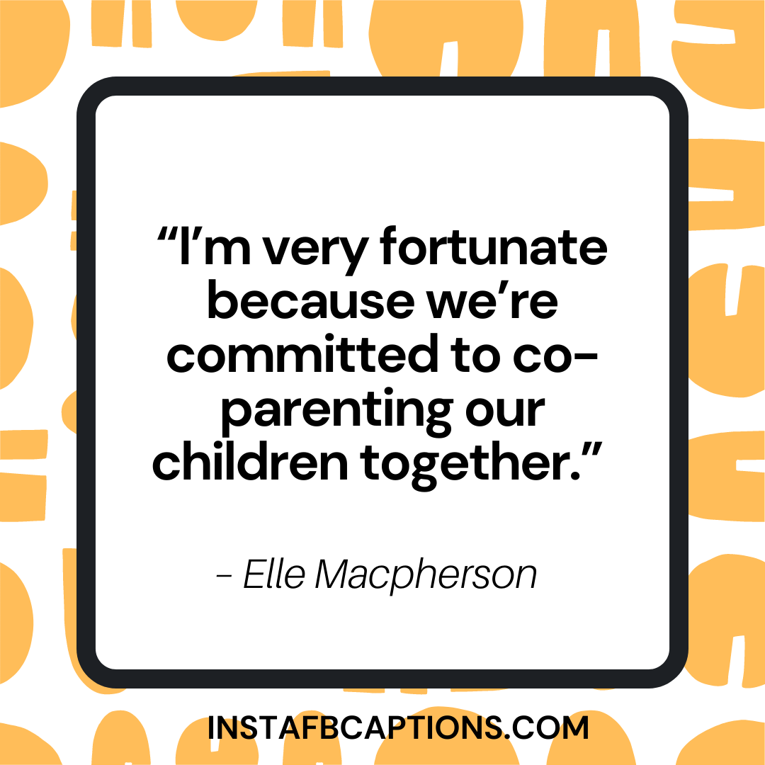 Co Parenting Quotes To Make You Feel Joyous  - Co parenting quotes to make you feel joyous - Co-Parenting Quotes for your Family in 2021