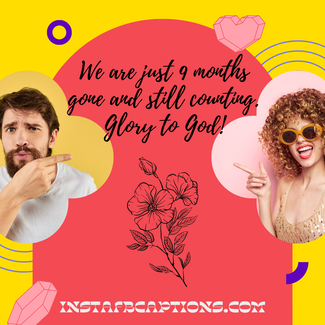 Funny 9 Month Anniversary Quotes  - Funny 9 Month Anniversary Quotes - 9 Months Anniversary Instagram Captions and Quotes in 2021