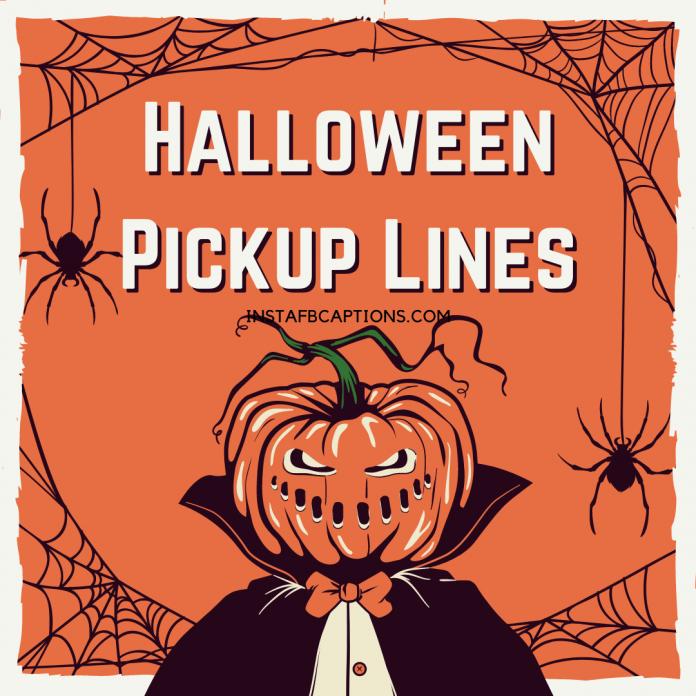 Halloween Pickup Lines