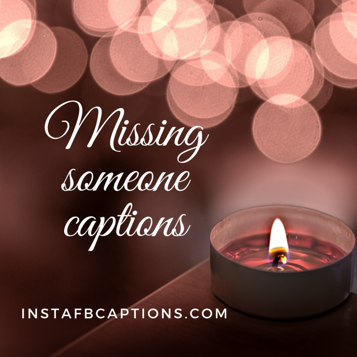 Missing Someone Captions (1)