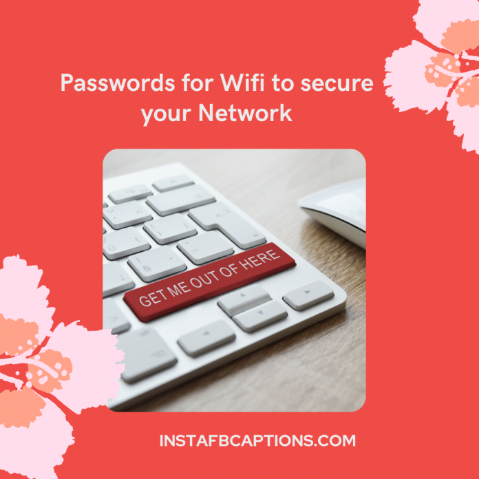 Passwords For Wifi To Secure Your Network