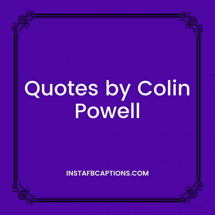 Quotes By Colin Powell
