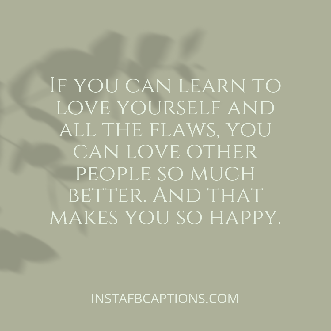Self Love Quotes For Her  - Self love quotes for her - SELF LOVE Quotes About You for Happiness in 2021