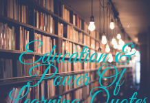 Education &; Power Of Learning Quotes